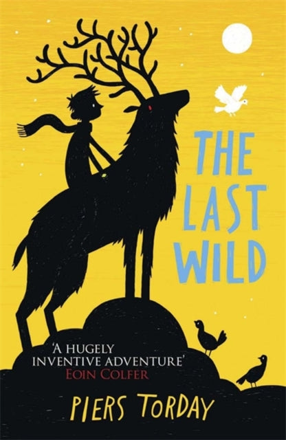 The Last Wild Trilogy: The Last Wild : Book 1