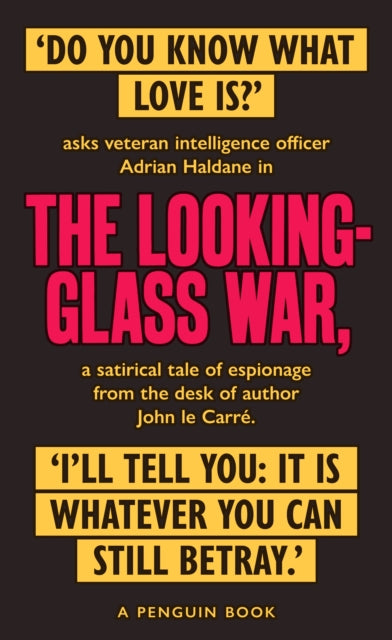 The Looking Glass War : The Smiley Collection