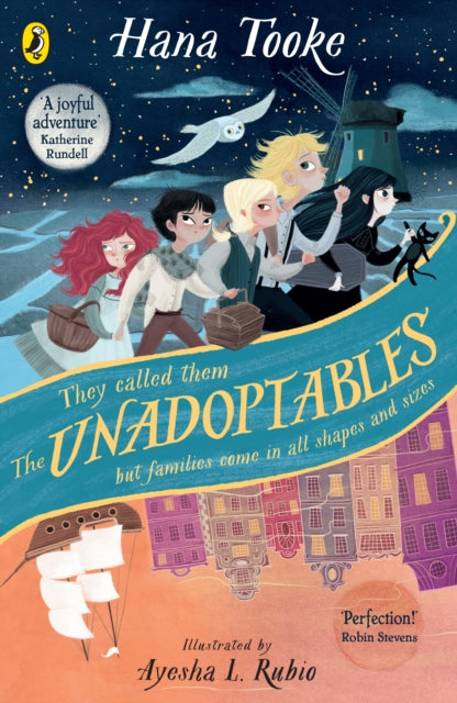 The Unadoptables : Five fantastic children on the adventure of a lifetime
