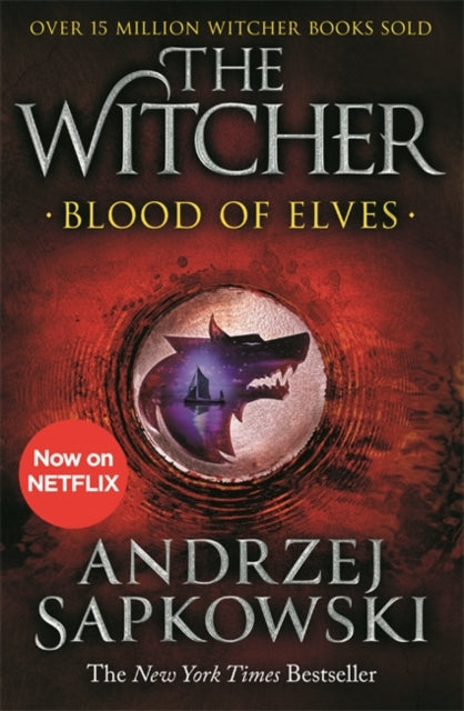 Blood of Elves : Witcher 1 - Now a major Netflix show