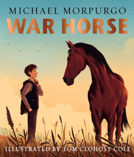 War Horse picture book : A Beloved Modern Classic Adapted for a New Generation of Readers