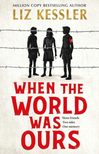 When The World Was Ours : A book about finding hope in the darkest of times