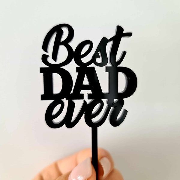 10 x Best DAD ever Cupcake Toppers - Black