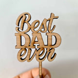 10 x Best DAD ever Cupcake Toppers - Wood
