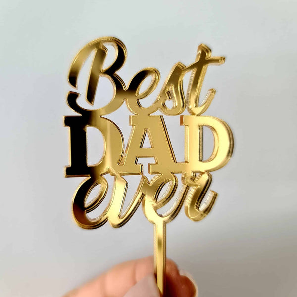 10 x Best DAD ever Cupcake Toppers - Gold