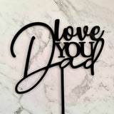 Love You Dad Cake Topper - Black