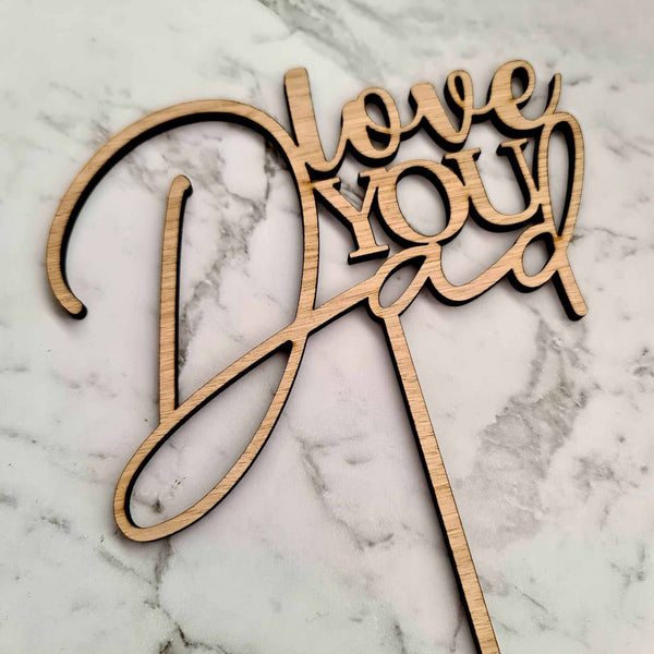 Love You Dad Cake Topper - Wood