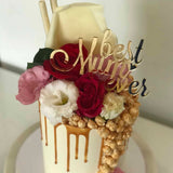 Best Mum Ever Acrylic Gold Mirror Cake Topper Mothers Day