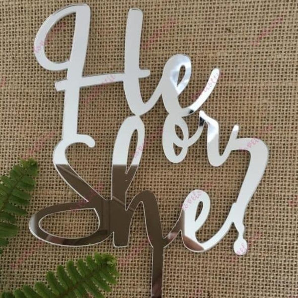 He Or She Acrylic Silver Mirror Baby Gender Reveal Cake Topper
