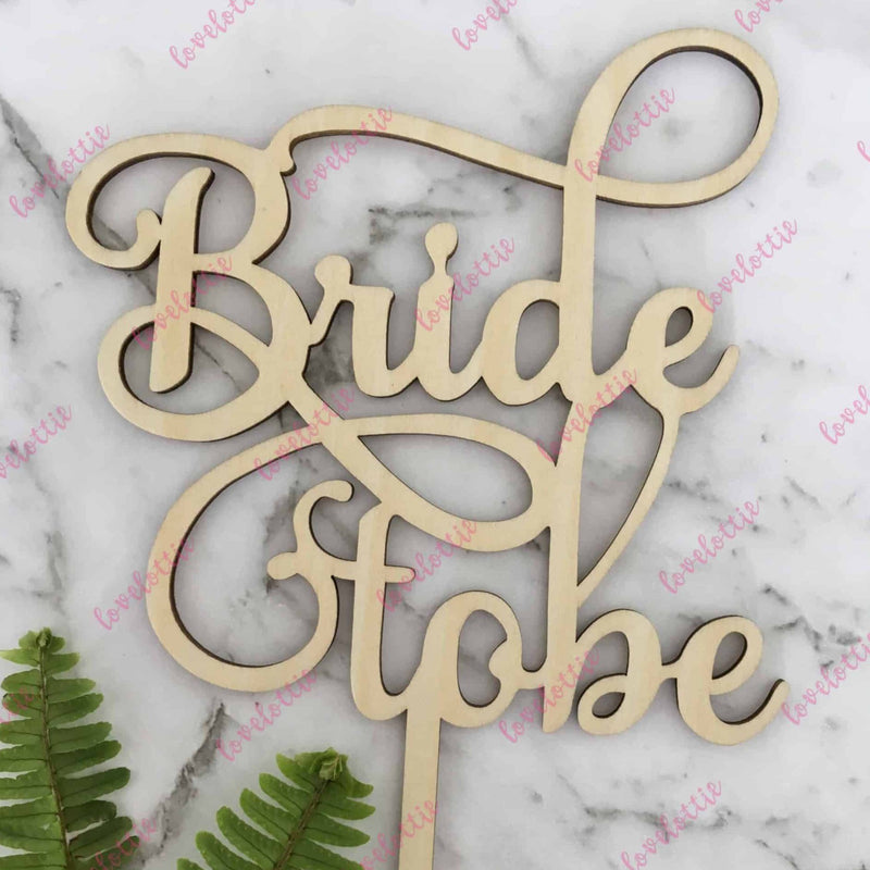 Bride To Be Rustic Wood Bridal Shower Cake Topper