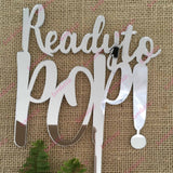 Ready To Pop Acrylic Silver Mirror Baby Shower Cake Topper
