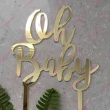 Oh Baby Acrylic Gold Mirror Baby Shower Cake Topper