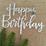 Happy Birthday Acrylic Silver Mirror Birthday Party Cake Topper