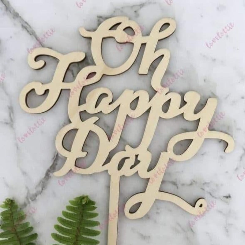 Oh Happy Day Rustic Wood Wedding Birthday Cake Topper