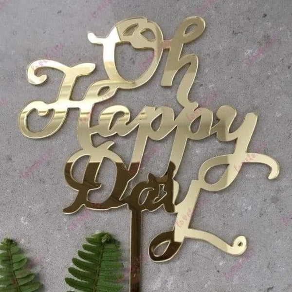 Oh Happy Day Acrylic Gold Mirror Wedding Birthday Cake Topper