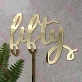 Fifty Acrylic Gold Mirror 50th Birthday Cake Topper