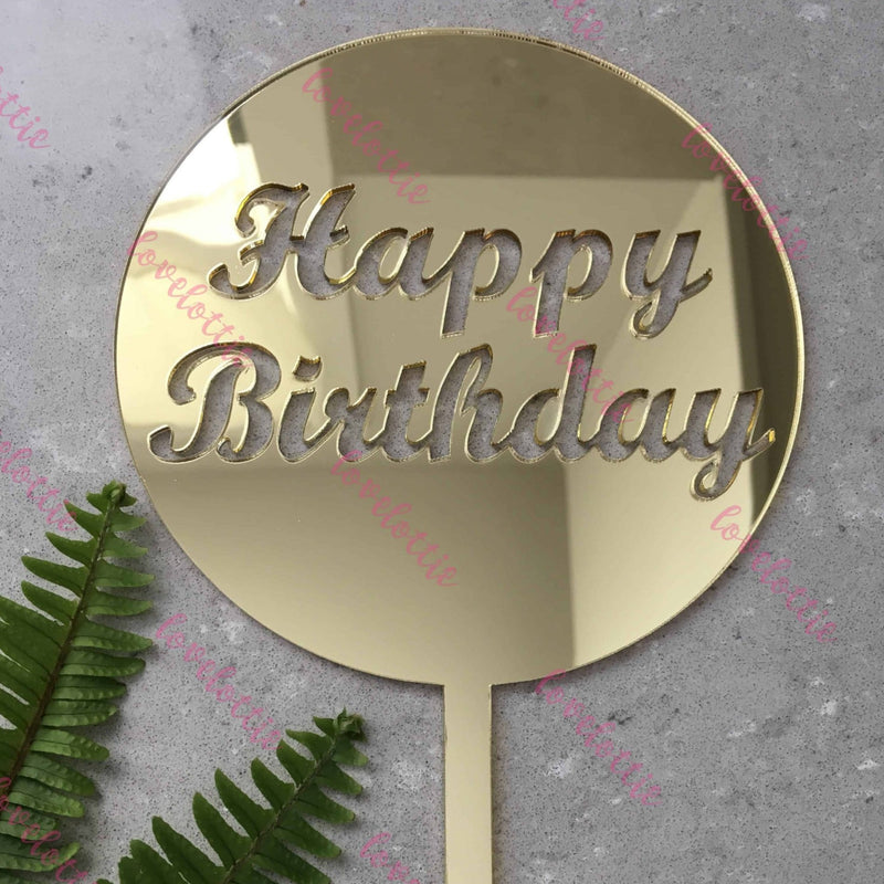 Happy Birthday Acrylic Gold Mirror Round Cake Topper
