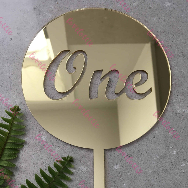 One Acrylic Gold Mirror Round Cake Topper First Birthday