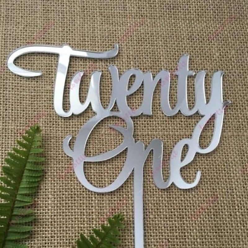Twenty One Acrylic Silver Mirror 21st Birthday Cake Topper