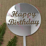 Happy Birthday Acrylic Silver Mirror Round Cake Topper