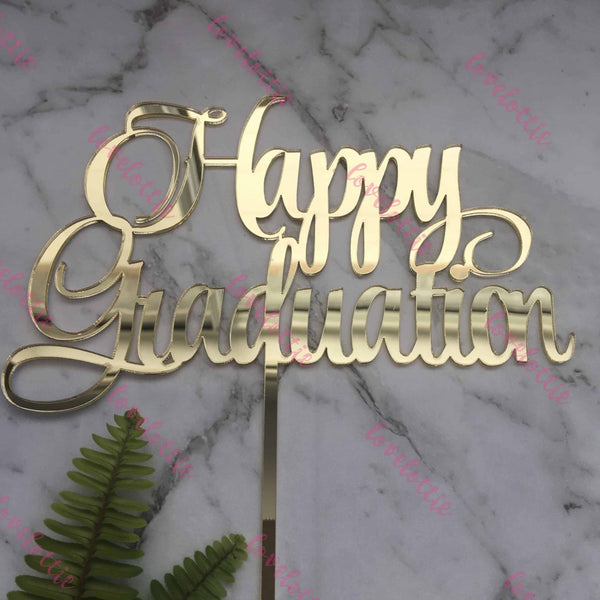 Happy Graduation Acrylic Gold Mirror Party Cake Topper