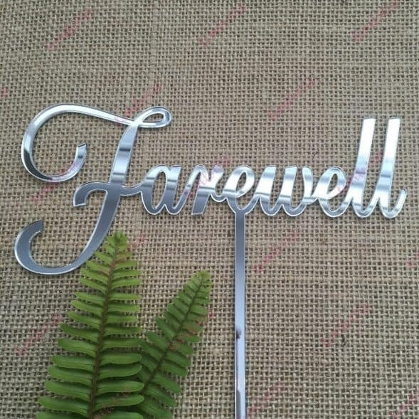 Farewell Acrylic Silver Mirror Party Cake Topper