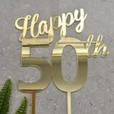 Happy 50th Birthday Cake Topper Acrylic Gold Mirror