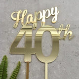 Happy 40th Birthday Cake Topper Acrylic Gold Mirror