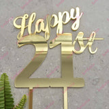 Happy 21st Birthday Cake Topper Acrylic Gold Mirror