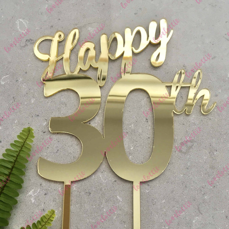 Happy 30th Birthday Cake Topper Acrylic Gold Mirror