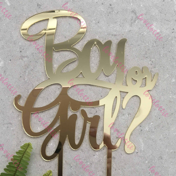 Boy Or Girl Acrylic Gold Mirror Baby Gender Reveal Cake Topper