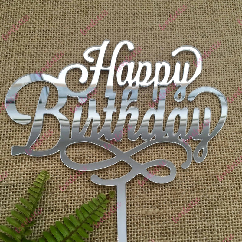 Happy Birthday Swirl Acrylic Silver Mirror Birthday Party Cake Topper
