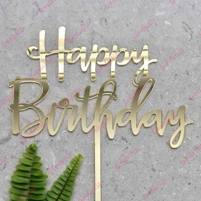 Happy Birthday Acrylic Gold Mirror Birthday Party Cake Topper