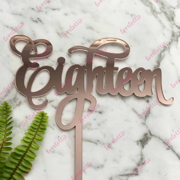 Eighteen Acrylic Rose Gold Mirror 18th Birthday Cake Topper