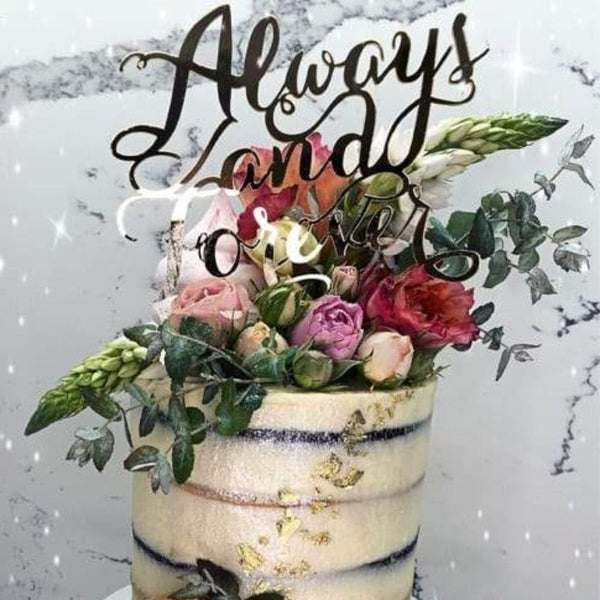Always and Forever Acrylic Gold Mirror Wedding Cake Topper