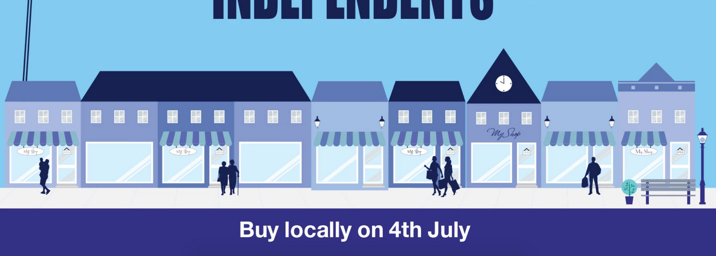 "Be Independent and Shop Local This ""Independents Day"""