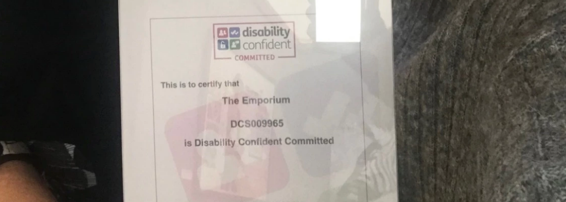 The Emporium is awarded 'Disability Confident Committed' status!
