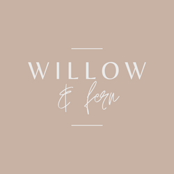 Willow & Fern
