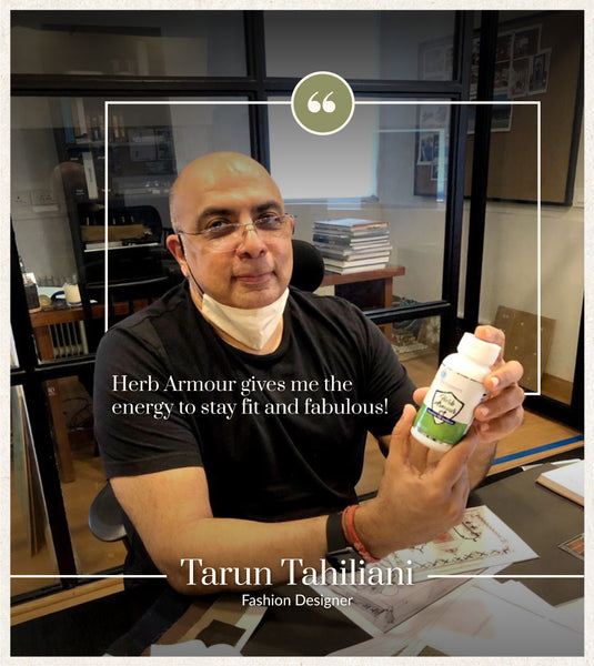 Review - Herb Armour gives me the energy to stay fit and fabulous! - Tarun Tahiliani - Fashion Designer