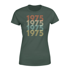 Year Of Birth Gift Best Gift For Birthday 1975 - Standard Women's T-shirt