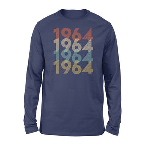 Year Of Birth Gift Best Gift For Birthday 1964 - Standard Long Sleeve