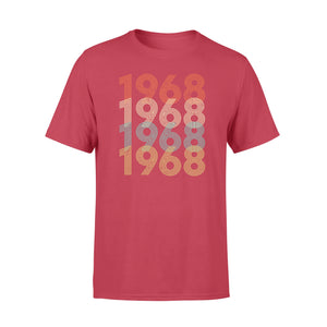 Year Of Birth Gift Best Gift For Birthday 1968 - Standard T-shirt