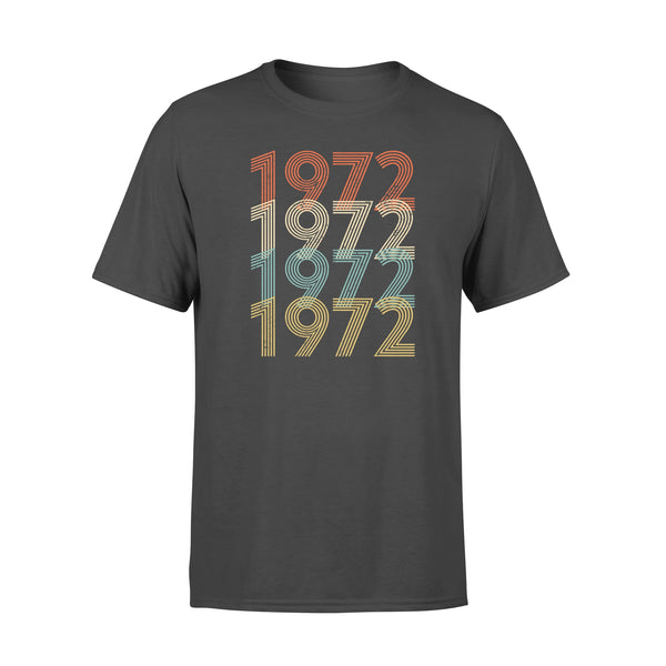 Year Of Birth Gift Best Gift For Birthday 1972 - Standard T-shirt