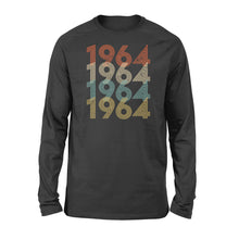 Load image into Gallery viewer, Year Of Birth Gift Best Gift For Birthday 1964 - Standard Long Sleeve