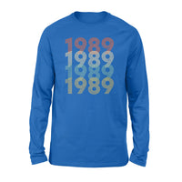 Year Of Birth Gift Best Gift For Birthday 1989 - Standard Long Sleeve