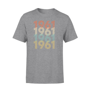 Year Of Birth Gift Best Gift For Birthday 1961 - Standard T-shirt