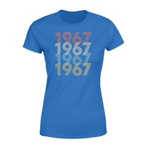 Year Of Birth Gift Best Gift For Birthday 1967 - Standard Women's T-shirt