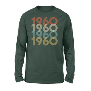 Year Of Birth Gift Best Gift For Birthday 1960 - Standard Long Sleeve