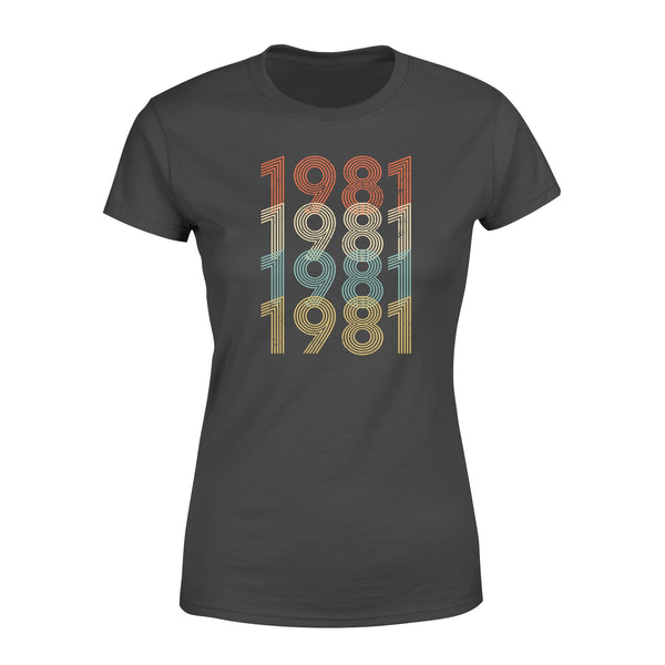 Year Of Birth Gift Best Gift For Birthday 1981 - Standard Women's T-shirt