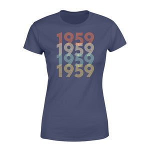 Year Of Birth Gift Best Gift For Birthday 1959 - Standard Women's T-shirt